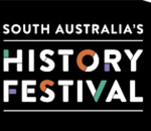 SA History Festival Program - Travelling through Time